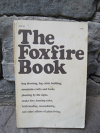 The Foxfire Book - The original how to make moonshine guide